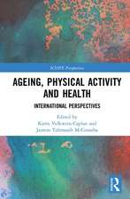 Ageing, Physical Activity and Health
