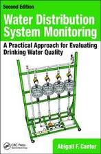 Water Distribution System Monitoring: A Practical Approach for Evaluating Drinking Water Quality