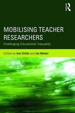 Mobilising Teacher Researchers