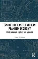 Sucala, V: Inside the East European Planned Economy