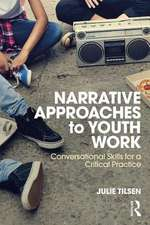 Tilsen, J: Narrative Approaches to Youth Work