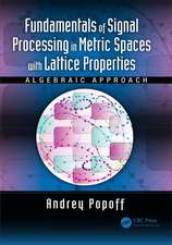 Popoff, A: Fundamentals of Signal Processing in Metric Space