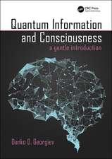 QUANTUM INFORMATION AND CONSCIOUSNE