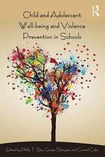 Child and Adolescent Wellbeing and Violence Prevention in Sc