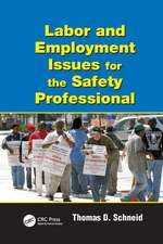 LABOR EMPLOYMENT ISSUES SAFETY PROF