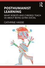 Posthuman Learning