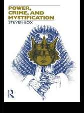 Power, Crime and Mystification