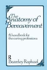 Anatomy of Bereavement