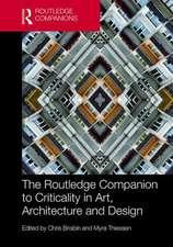Routledge Companion to Criticality in Art, Architecture, and Design