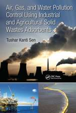 Air, Gas and Water Pollution Control Using Industrial and Agricultural Solid Wastes Adsorbents