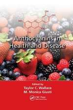 Anthocyanins in Health and Disease