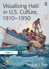 Visualizing Haiti in U.S. Culture, 1910-1950