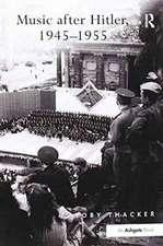 Music after Hitler, 1945-1955