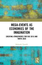 Mega-Events as Economies of the Imagination