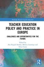 TEACHER EDUCATION POLICY AND PRACTI