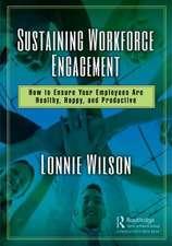 Sustaining Workforce Engagement