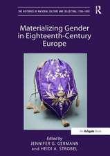 Materializing Gender in Eighteenth-Century Europe