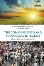Common Good and Ecological Integrity