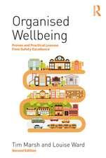 Organised Wellbeing