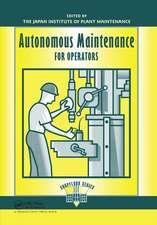 Autonomous Maintenance for Operators