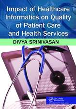 IMPACT OF HEALTHCARE INFORMATICS ON