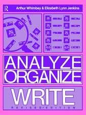 Analyze, Organize, Write