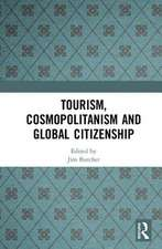 Tourism, Cosmopolitanism and Global Citizenship
