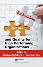 Embedding Culture and Quality for High Performing Organizations