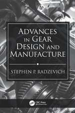 Advances in Gear Design and Manufacture