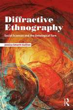 Diffractive Ethnography