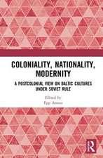 Coloniality, Nationality, Modernity