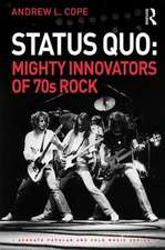 STATUS QUO MIGHTY INNOVATORS OF 70