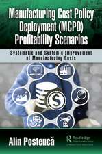 Manufacturing Cost Policy Deployment (MCPD) Profitability Scenarios
