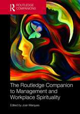 Routledge Companion to Management and Workplace Spirituality