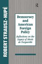 DEMOCRACY AND AMERICAN FOREIGN POLI