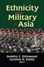 Ethnicity and the Military in Asia