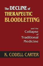 DECLINE OF THERAPEUTIC BLOODLETTING