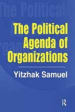 THE POLITICAL AGENDA OF ORGANIZATIO