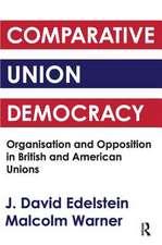Comparative Union Democracy