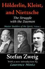 Holderlin, Kleist, and Nietzsche