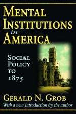 Mental Institutions in America