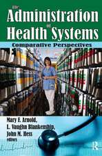 The Administration of Health Systems