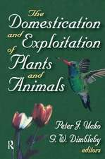 Domestication and Exploitation of Plants and Animals