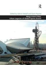 MEGA EVENT CITIES URBAN LEGACIES O