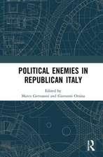 Political Enemies in Republican Italy
