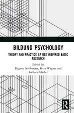 Bildung Psychology: Theory and Practice of Use Inspired Basic Research