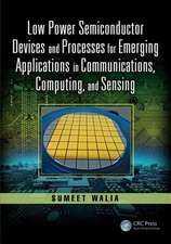 LOW POWER SEMICONDUCTOR DEVICES AND