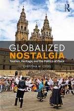 Globalized Nostalgia
