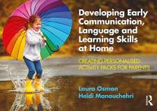 Developing Early Communication, Language and Learning Skills at Home