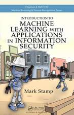Introduction to Machine Learning with Applications in Information Security